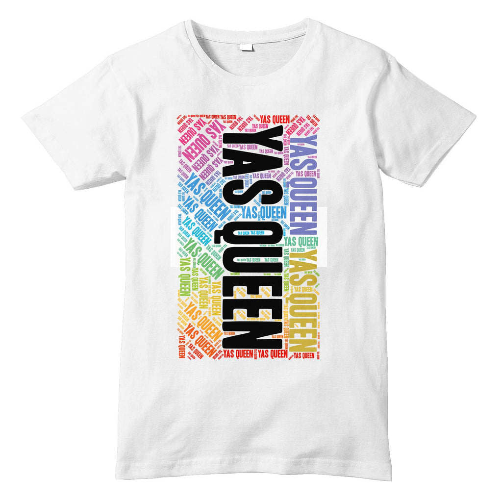YAS QUEEN Broad City Inspired WORD ART Vertical T-Shirt - Sublimation Print - eightbittees