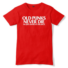 OLD PUNKS NEVER DIE T-Shirt - eightbittees