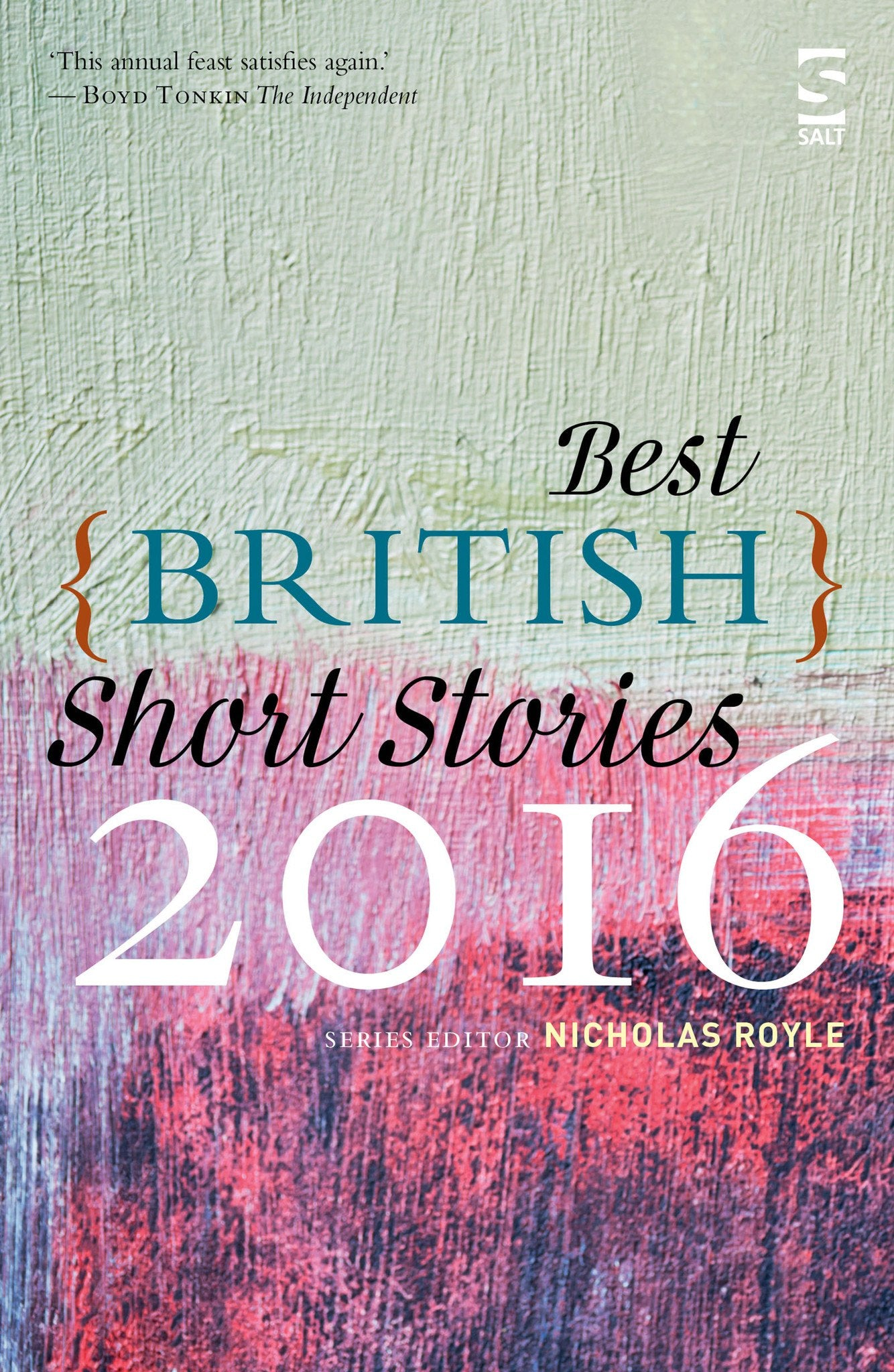 best british short stories nicholas royle salt best british short stories 2016 by nicholas royle