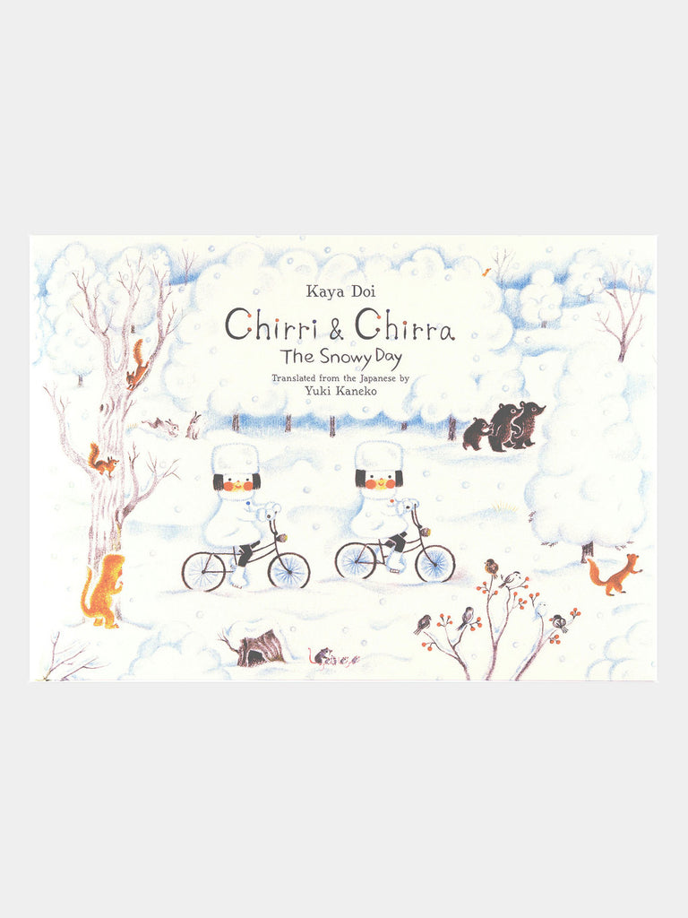 Chirri + Chirra - The Snowy Day