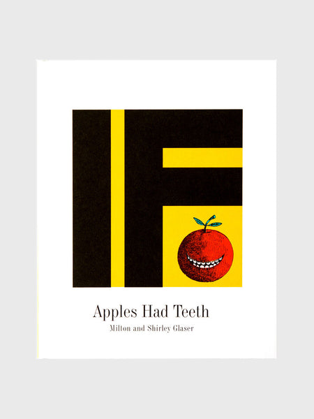 If Apples Had Teeth by Milton & Shirley Glaser