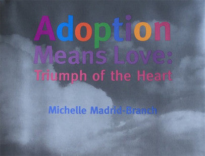 Adoption Means Love