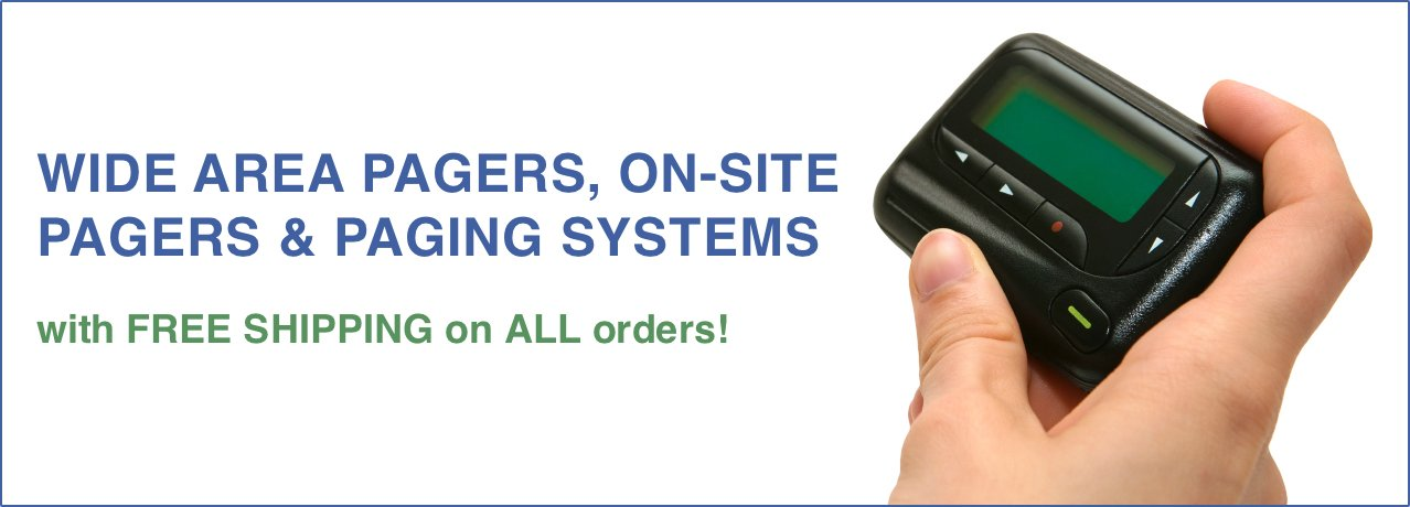 Wide Area Pagers, On-Site Pagers and Paging Systems