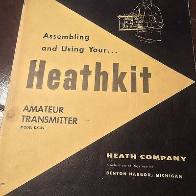 Heathkit DX-35 Amateur 65 Watt Transmitter Assembly & Operation Manual.