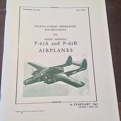 Northrop Black Widow P-61A and P-61B Pilots Flight Operating Instructions.