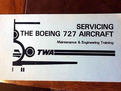 Servicing the Boeing 727 Maintenance & Engineering Training Booklet.
