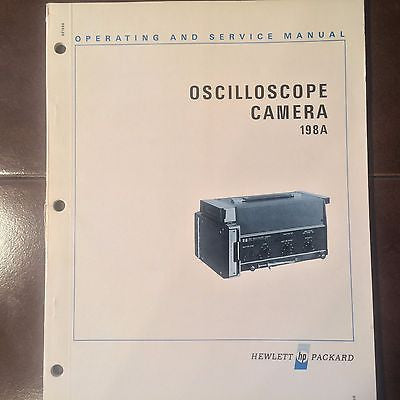 HP 198A Oscilloscope Camera Operation & Service Manual .