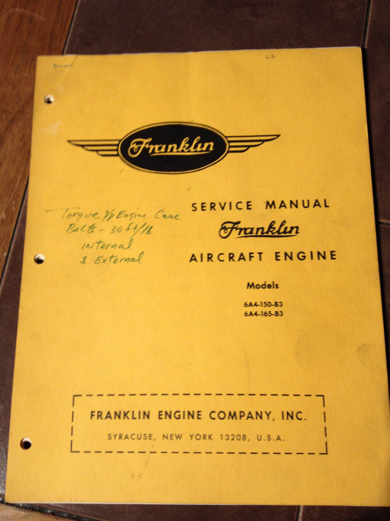 Franklin 6A4-150-B3 & 6A4-165-B3 Aircraft Engine Service & Overhaul Manual. Circa 1947.