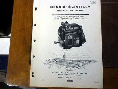 Bendix-Scintilla Mags SB and SF Series 4, 5 & 6 Cylinder Operating Instructions.