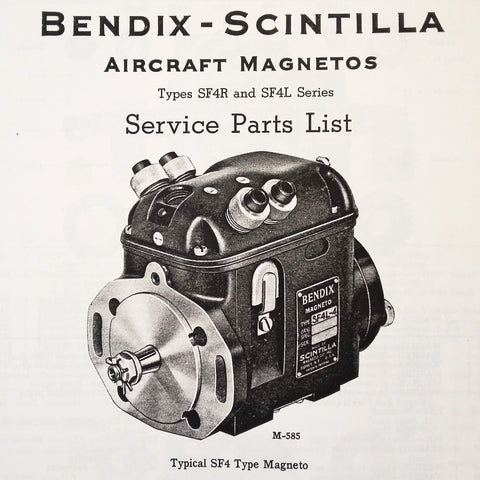 Bendix Scintilla SF4R and SF4L Magneto Parts Booklet.