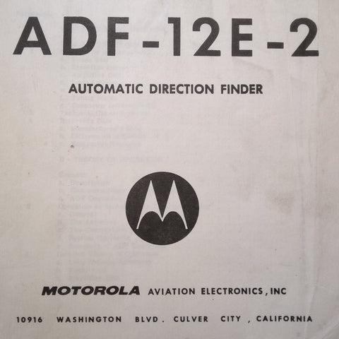 Motorola ADF-12E-2 Automatic Direction Finder Install & Service Manual.
