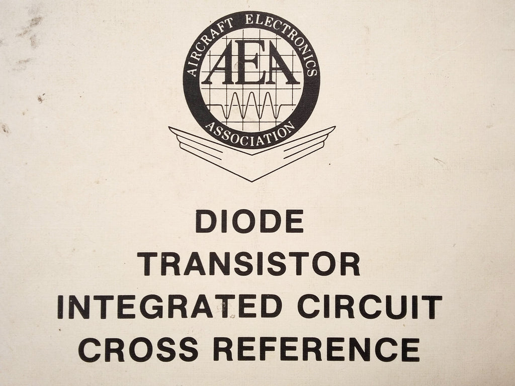Aea Diode Transistor Ic Integrated Circuit Cross Reference Manual