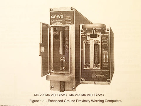 Honeywell EGPWS MK-V, MK-VI, MK-VII & MK-VIII Line Maintenance Manual.