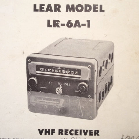 Lear LR-6A-1 VHF Radio Install, Ops, Maintenance & Parts Manual.
