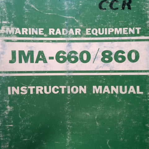 JRC Japan Radio Co., Ltd JMA-660 and JMA-860 Radar Operation Maintenance & Parts Manual.