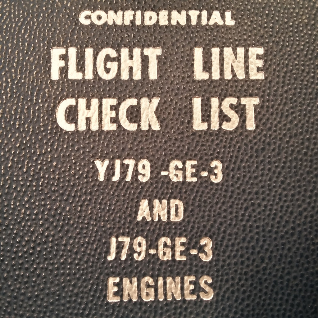 GE YJ79-3 and J79-3 Engine Flight Line Runup Checklist Handbook. Circa 1957.
