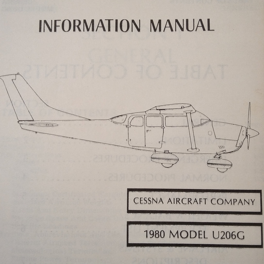 1980 Cessna U206G Stationair 6 Pilot's Information Manual.