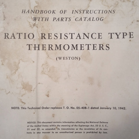 Weston Ratio Resistance Type Thermometers Service & Parts Manual.  Circa 1943.