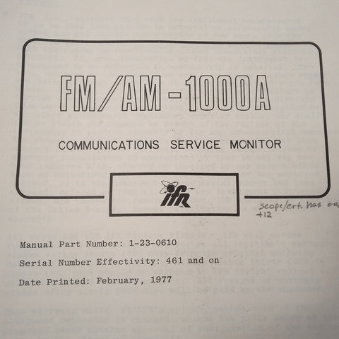 Factory issued FM/AM 1000A Maintenance Manual.