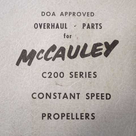 McCauley C200 Series Constant Speed Propeller Overhaul Parts Manual.  Circa 1973.