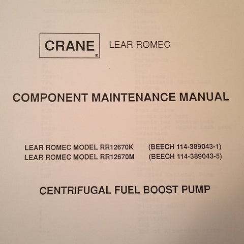 Lear Romec Centrifugal Fuel Boost Pump RR12670K & RR12670M Service Manual.