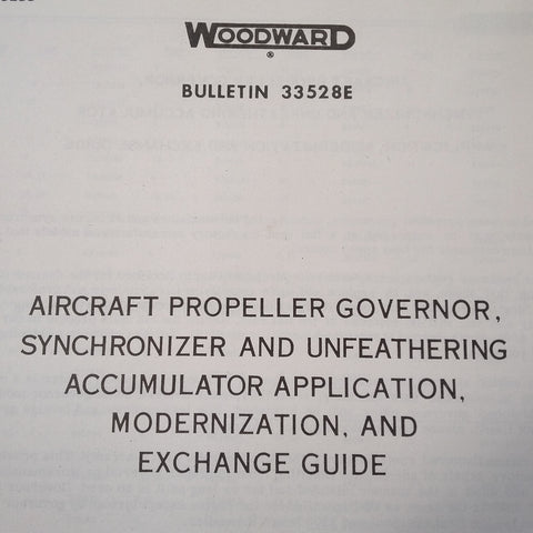 Woodward Prop Governor, Synchronizer & Unfeathering Accumulator Application & Exchange Guide Manual