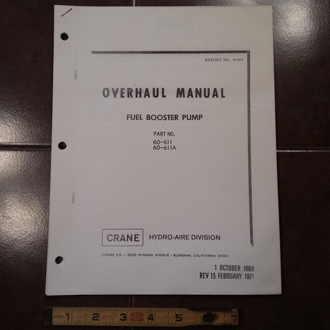 Crane Fuel Booster Pump 60-611 & 60-611A Overhaul Manual.  Circa 1968, 1971.