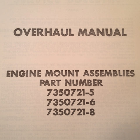 Robintech Engine Mount 7350721-5, 7350721-6 & 7350721-8 Overhaul Manual.