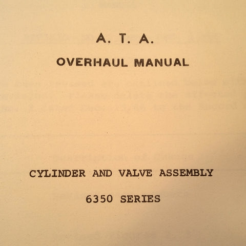 Scott Aviation Cylinder & Valve Assemly 6350 Series Overhaul Manual.