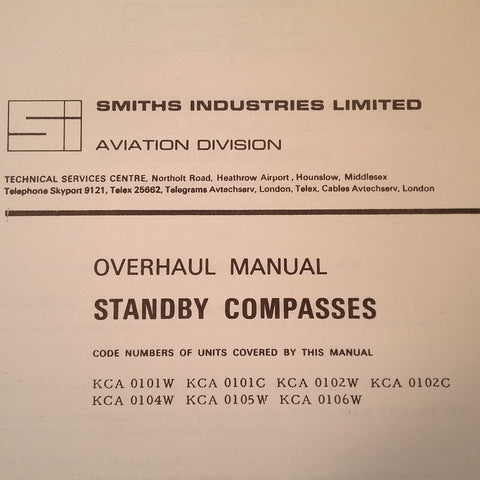 Smiths Industries Standby Compass KCA Series Overhaul Manual.