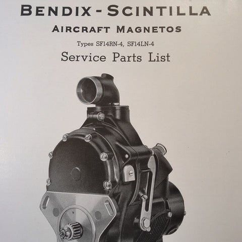 1942 Scintilla Magnetos SF14RN-4 & SF14LN-4 Parts Booklet.
