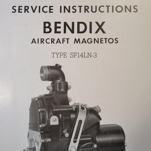 1946 Bendix Scintilla Magnetos SF14LN-3 Service Instructions Booklet. Circa 1942.
