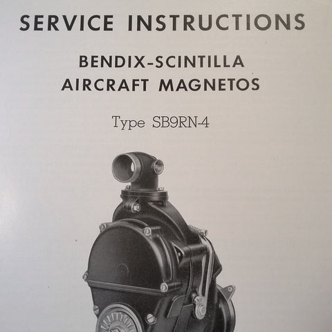 1947 Bendix Scintilla SB9RN-4 Magneto Service Instructions Booklet.