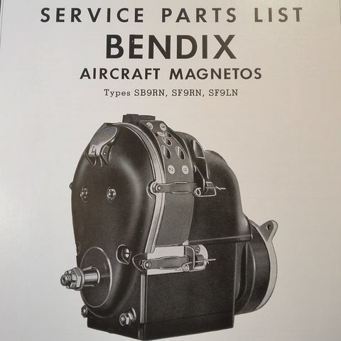 1950 Bendix Scintilla SB9RN, SF9RN, and SF9LN Magneto Parts Booklet.