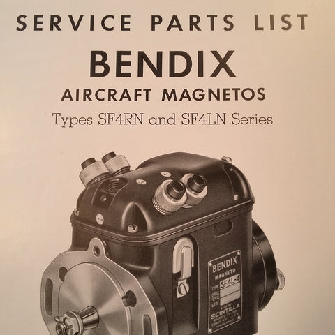 1951 Bendix Scintilla SF4RN and SF4LN Magneto Parts Booklet.