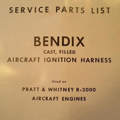 1952 Bendix Scintilla Ignition Harness on Pratt Whitney R-2000 Parts Lists.