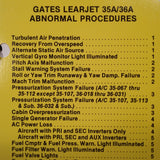Gates LearJet 35A and 36A Normal, Abnormal & Emergency Checklist.