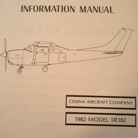 1982 Cessna TR182 Turbo Skylane RG Pilot's Information Manual.