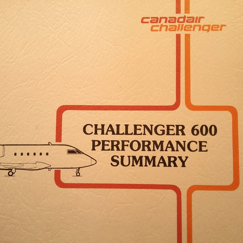 "Canadair Challenger 600 Performance Summary Original Sales Brochure Booklet , 28 page, 8.5 x 11""."