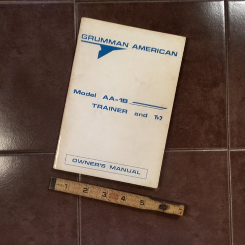 Grumman American AA-1B Trainer and TR-2 Owner's Manual.