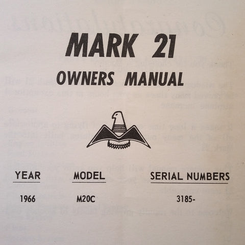 1966 Mooney M20C Mark 21 Owner's Manual for serials 3185 and on.