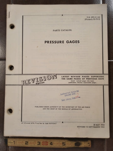 1943 1953 U.S. Gauge, Manning, Auto-Lite & McGrah Pressure Gauges Parts Manual.