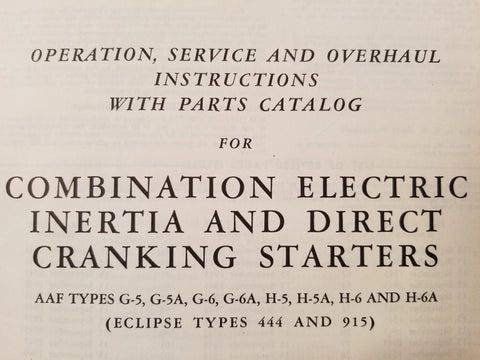 1942 Eclipse Electric Inertia & Direct Cranking Starters 444 & 915 Service & Parts Manual.