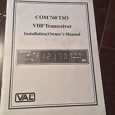 VAL Com 760 TSO VHF Install & Owner's Manual.