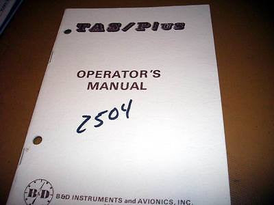 B & D Instruments TAS-Plus Model 2504 Pilot's Operator's Manual