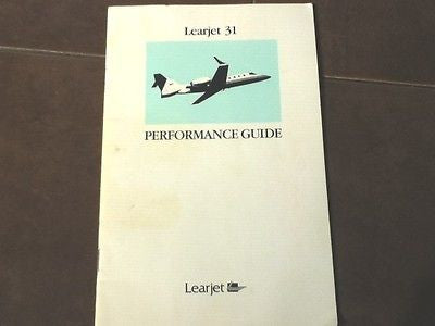 Learjet 31 Performance Guide.