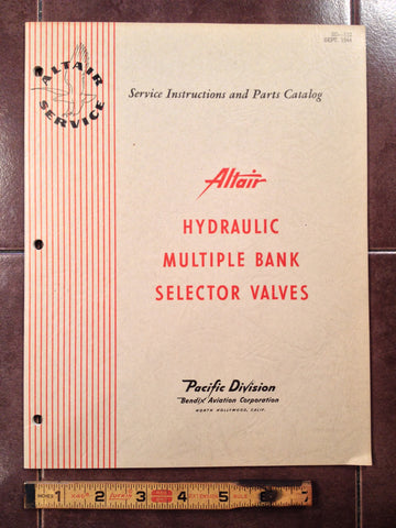1944 Bendix Hydraulic Multiple Bank Selector Valves Service & Parts Manual.