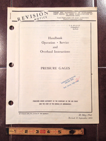 1943 1953 Pressure Gages Service, Overhaul Manual.