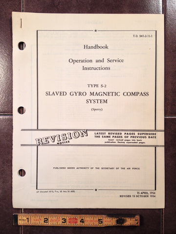 1954 Sperry S-2 Slaved Gyro Compass System Operation & Service Manual.