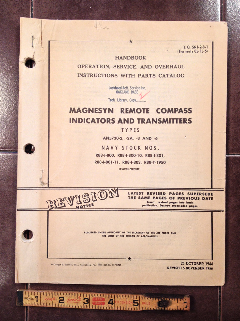 1944 1956 Eclipse-Pioneer Magnesyn Remote Compass Indicators & Transmitters AN5730-2/2A/3/6  Service Overhaul & Parts Manual.